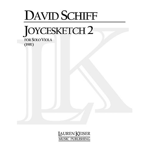 Lauren Keiser Music Publishing Joycesketch 2 (Viola Solo) LKM Music Series Composed by David Schiff
