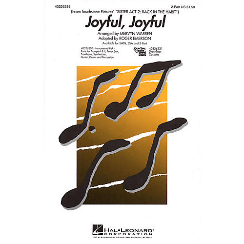 Hal Leonard Joyful, Joyful (from Sister Act 2) 2-Part arranged by Roger Emerson