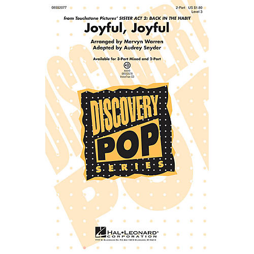 Hal Leonard Joyful, Joyful (from Sister Act 2: Back in the Habit) 2-Part arranged by Audrey Snyder