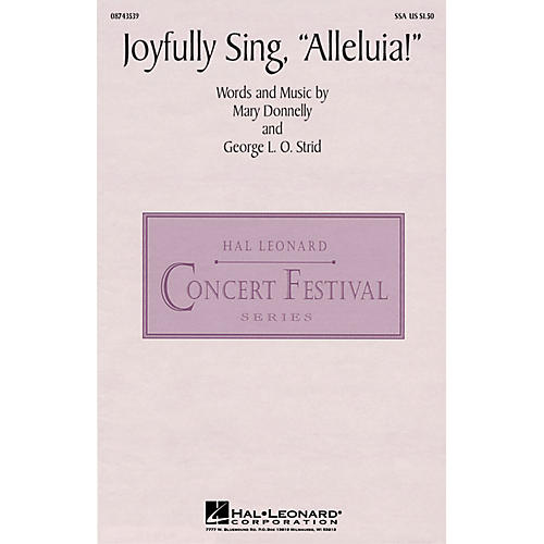 Hal Leonard Joyfully Sing, Alleluia! SSA composed by Mary Donnelly