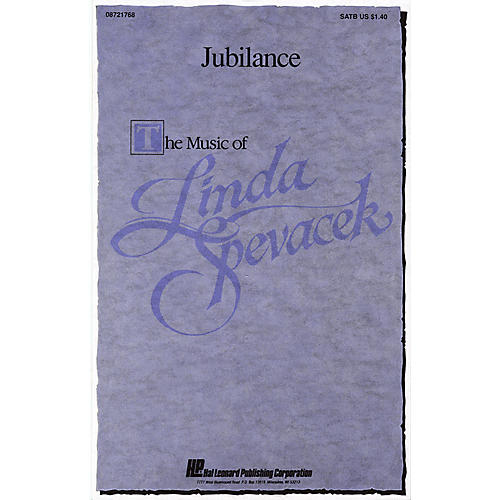 Hal Leonard Jubilance SATB composed by Linda Spevacek