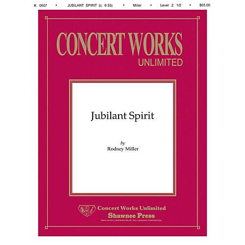 Hal Leonard Jubilant Spirit Concert Band Level 2 1/2 Composed by Rodney Miller