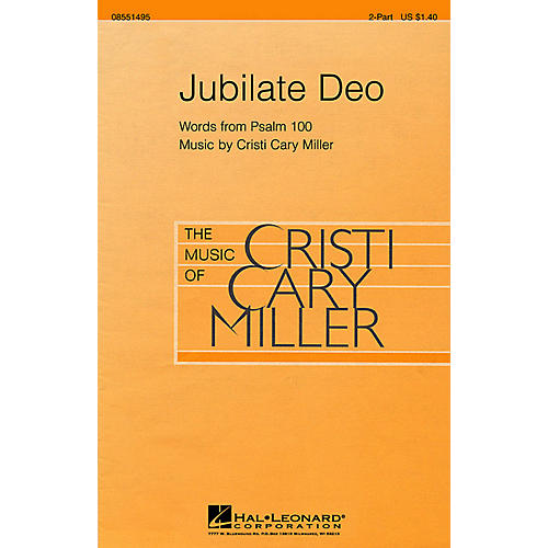 Hal Leonard Jubilate Deo 2-Part composed by Cristi Cary Miller