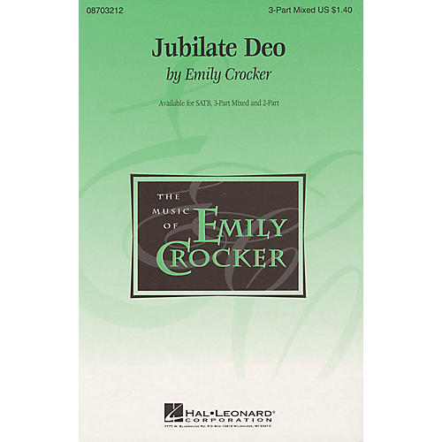 Hal Leonard Jubilate Deo 3-Part Mixed composed by Emily Crocker