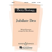 Boosey and Hawkes Jubilate Deo (Betty Bertaux Series) SSSAAA composed by Michael Praetorius arranged by Betty Bertaux