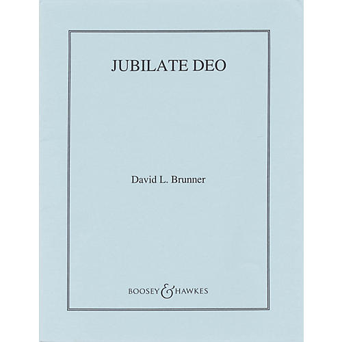 Boosey and Hawkes Jubilate Deo (CME Intermediate/CME Building Bridges) Parts composed by David Brunner