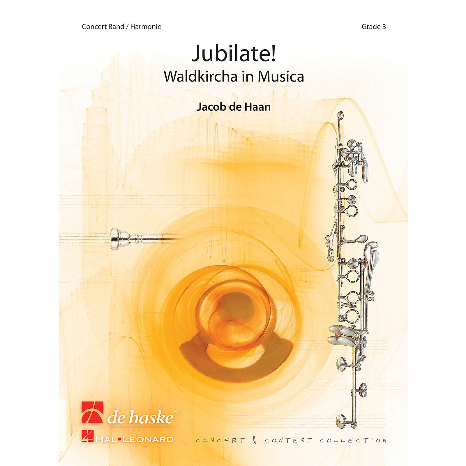 De Haske Music Jubilate! (Waldkircha in Musica) Concert Band Level 4 Composed by Jacob de Haan