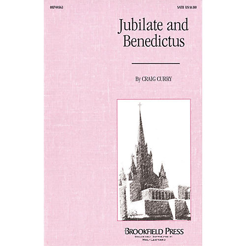 Brookfield Jubilate and Benedictus SATB composed by Craig Curry