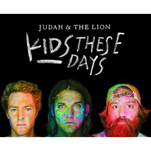 Alliance Judah & the Lion - Kids These Days