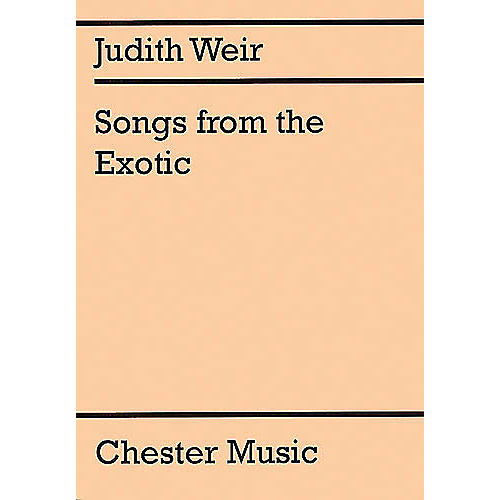 Music Sales Judith Weir: Songs From The Exotic Music Sales America Series