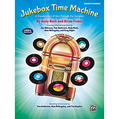 Alfred Jukebox Time MachineTeacher's Handbook Grades 4 & up