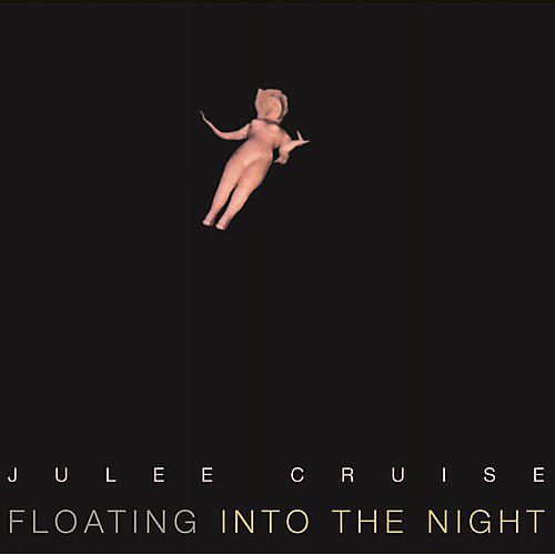 Alliance Julee Cruise - Floating Into the Night