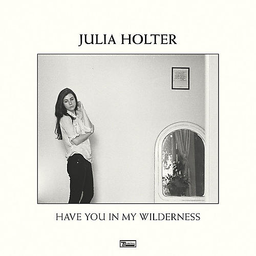 Alliance Julia Holter - Have You in My Wilderness