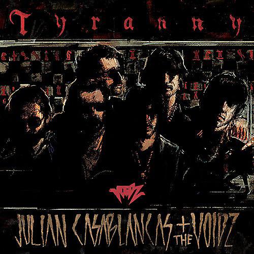 Alliance Julian Casablancas - Tyranny