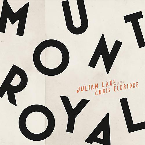 Alliance Julian Lage & Chris Eldridge - Mount Royal