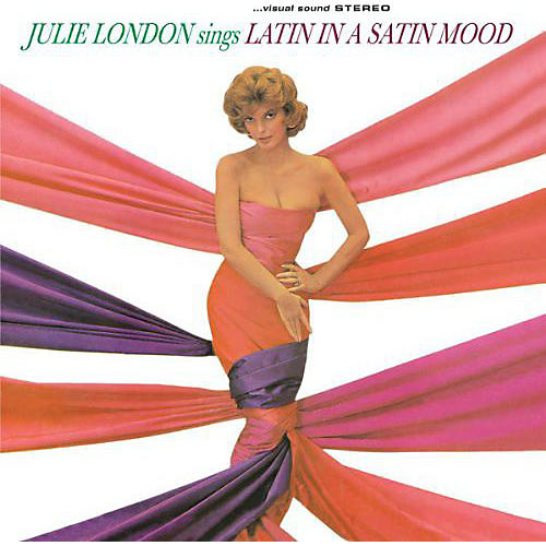 Alliance Julie London - Sings Latin in a Satin Mood