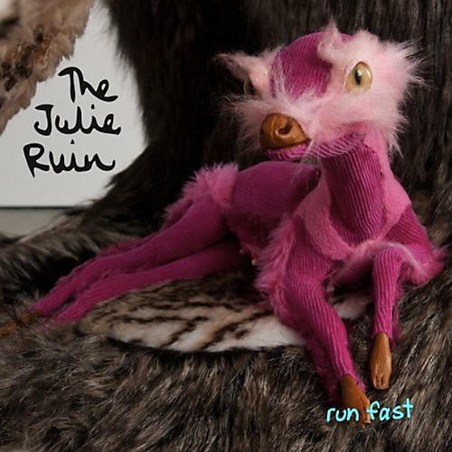 Alliance Julie Ruin - Run Fast