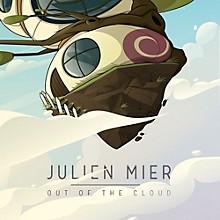 Julien Mier - Out of the Cloud