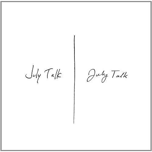 Alliance July Talk - July Talk (Vinyl)