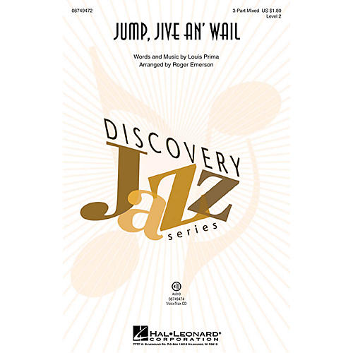 Hal Leonard Jump, Jive an' Wail (Discovery Level 2) 3-Part Mixed by Louis Prima arranged by Roger Emerson