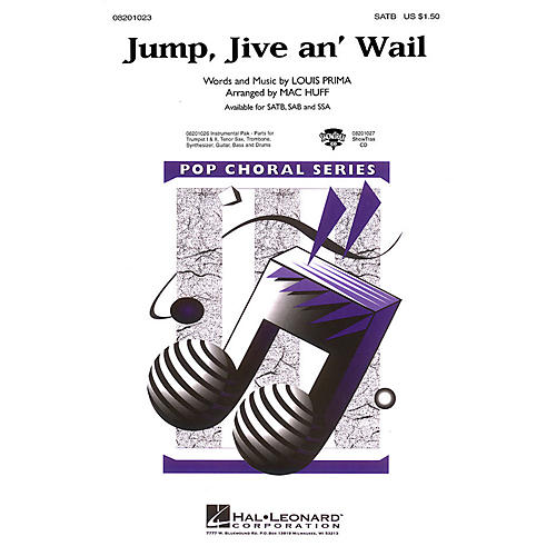 Hal Leonard Jump, Jive an' Wail SATB by The Brian Setzer Orchestra arranged by Mac Huff