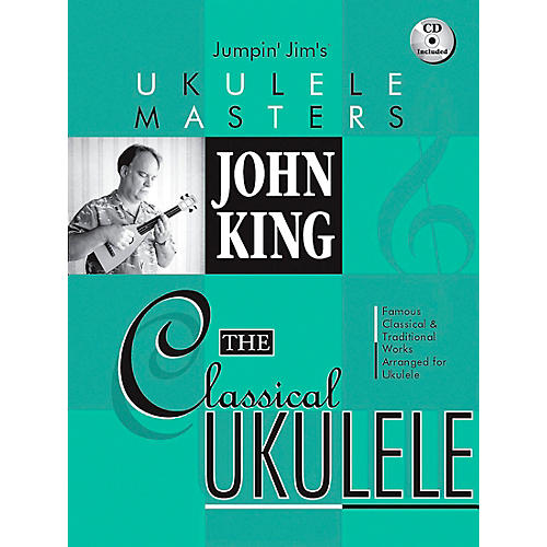 Hal Leonard Jumpin' Jim's Ukulele Masters John King The Classical Ukulele Book/CD