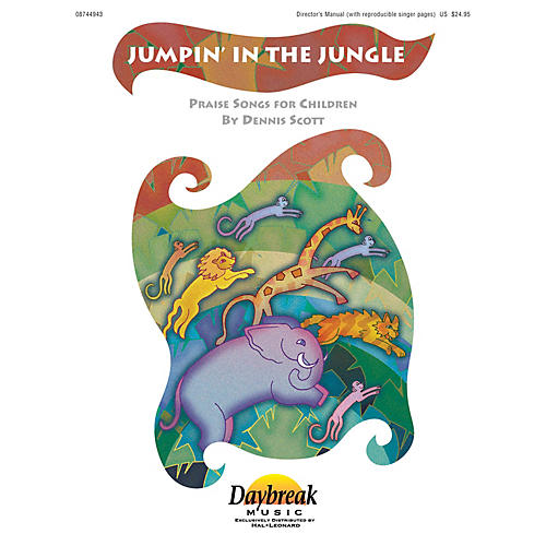 Daybreak Music Jumpin' in the Jungle CHOIRTRAX CD Composed by Dennis Scott