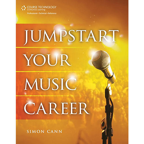 Cengage Learning Jumpstart Your Music Career