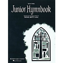 Music Sales Junior Hymnbook (Book 3) Music Sales America Series Softcover Arranged by Rachel Beatty Kahl