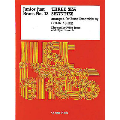 Music Sales Junior Just Brass 13: Three Sea Shanties Music Sales America Series