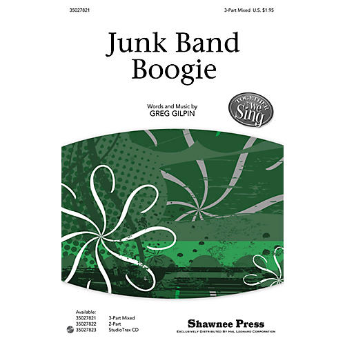 Shawnee Press Junk Band Boogie (Together We Sing Series) Studiotrax CD Composed by Greg Gilpin