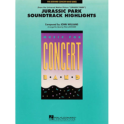 Hal Leonard Jurassic Park Soundtrack Highlights Concert Band Level 4 Arranged by Paul Lavender