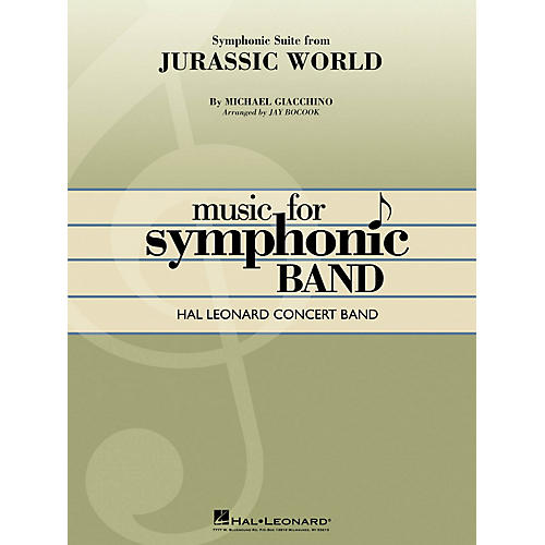 Hal Leonard Jurassic World (Symphonic Suite) Concert Band Level 4 Arranged by Jay Bocook