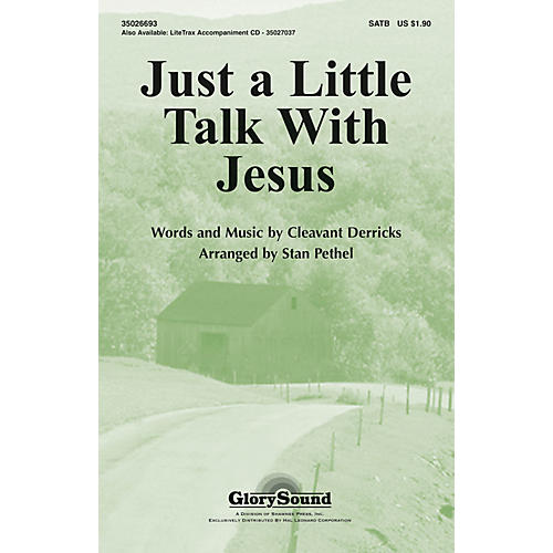 Hal Leonard Just A Little Talk With Jesus SATB