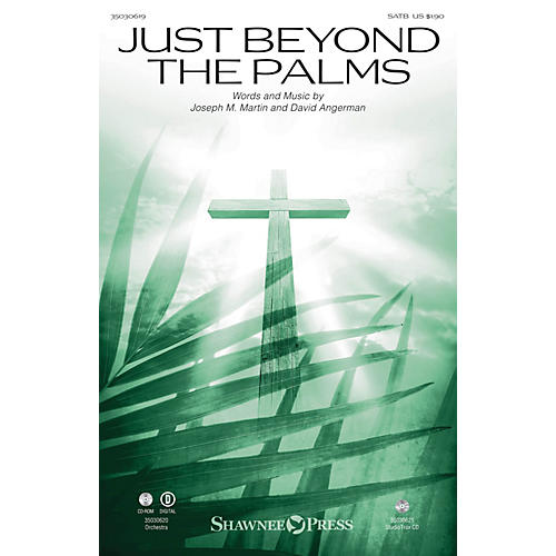 Shawnee Press Just Beyond the Palms SATB composed by David Angerman