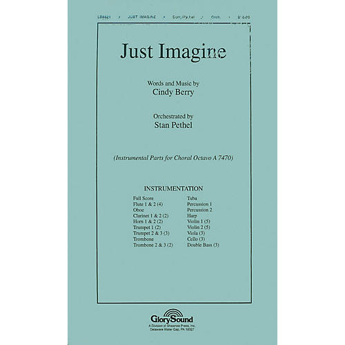 Shawnee Press Just Imagine Score & Parts composed by Cindy Berry