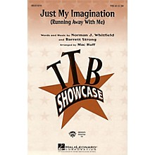 Hal Leonard Just My Imagination (Running Away with Me) TBB by The Temptations arranged by Mac Huff