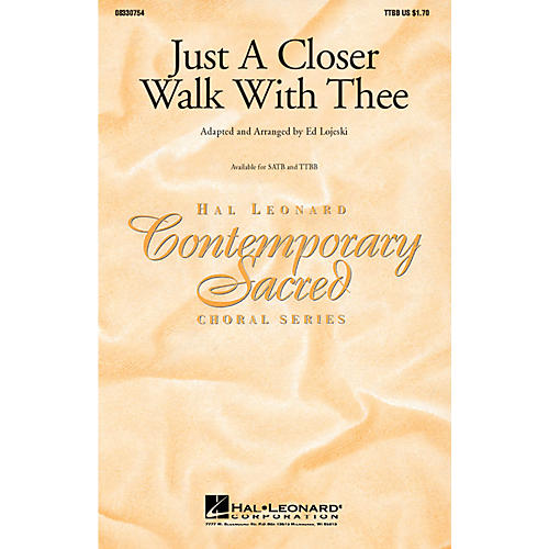 Hal Leonard Just a Closer Walk with Thee TTBB arranged by Ed Lojeski