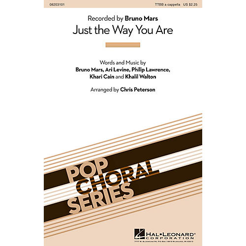 Hal Leonard Just the Way You Are TTBB A Cappella by Bruno Mars arranged by Chris Peterson