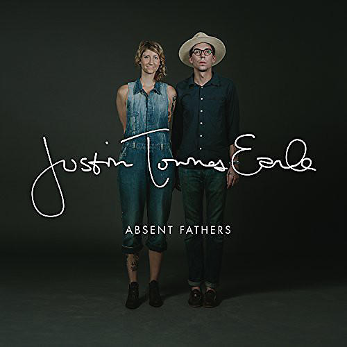 Alliance Justin Townes Earle - Absent Fathers