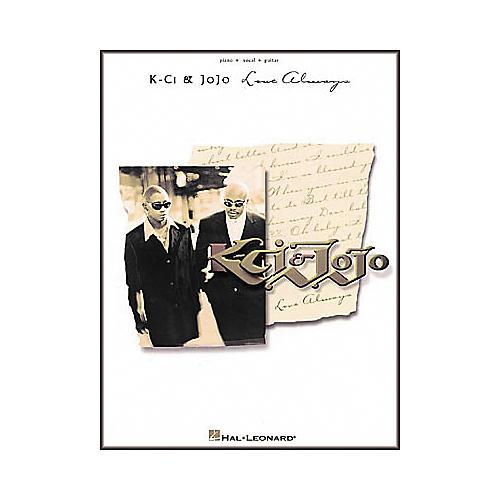 Hal Leonard K-Ci & JoJo - Love Always Piano, Vocal, Guitar Songbook
