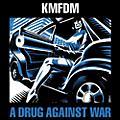 Alliance KMFDM - Drug Against War thumbnail