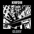 Alliance KMFDM - Glory thumbnail