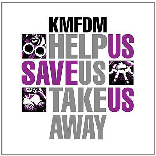 Alliance KMFDM - Help Us Save Us Take Us Away