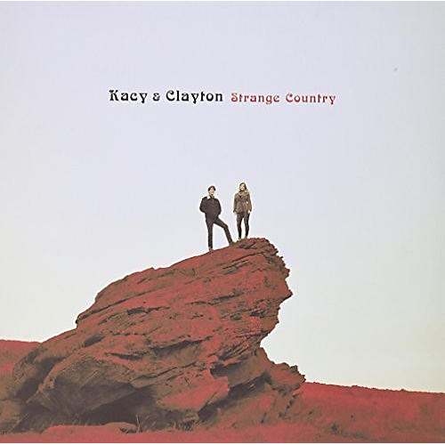 Alliance Kacy & Clayton - Strange Country