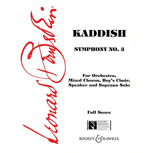 Boosey and Hawkes Kaddish (Symphony No. 3) (Orchestra, Chorus, Boys' Choir, Speaker and Sop Solo) Vocal Score by  Bernstein