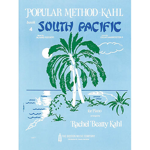 Music Sales Kahl Popular Method: Book 4 - South Pacific Music Sales America Series Composed by Richard Rodgers