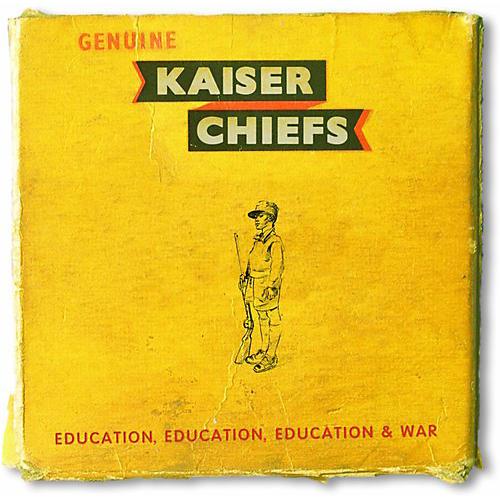 Alliance Kaiser Chiefs - Education Education Education & War