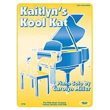 Willis Music Kaitlyn's Kool Kat (Early Inter Level) Willis Series by Carolyn Miller