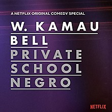 Kamau Bell - Private School Negro